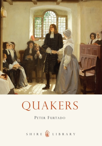 Quakers ebook by Peter Furtado