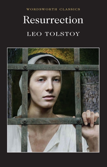 Resurrection ebook by Leo Tolstoy,Keith Carabine