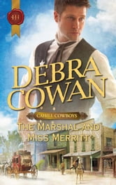 The Marshal and Miss Merritt ebook by Debra Cowan