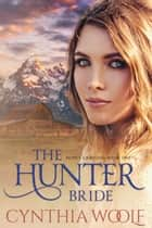The Hunter Bride ebook by