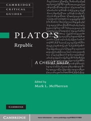 Plato's 'Republic' - A Critical Guide ebook by Mark L. McPherran