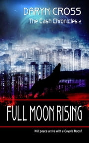 Full Moon Rising ebook by Daryn Cross