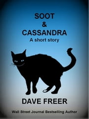Soot & Cassandra ebook by Dave Freer
