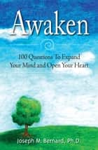 Awaken ebook by Joseph M. Bernard, Ph.D.