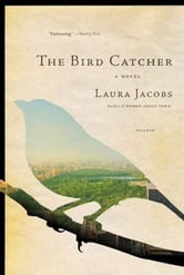 The Bird Catcher ebook by Laura Jacobs