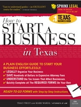 Start a Business in Texas ebook by Mark Warda,Traci Truly