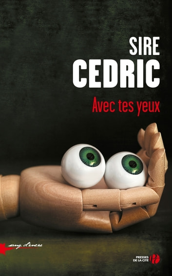 Avec tes yeux ebook by SIRE CEDRIC