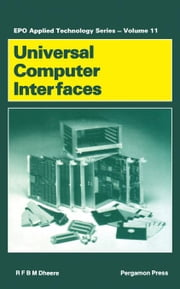 Universal Computer Interfaces ebook by Dheere, R.F.B.M.