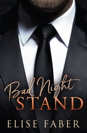 Bad Night Stand ebook by Elise Faber