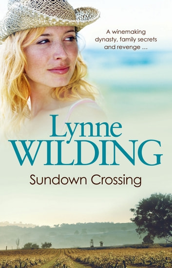 Sundown Crossing ebook by Lynne Wilding