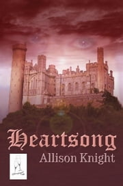 Heartsong ebook by Allison Knight