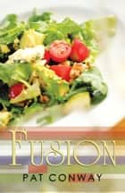 Fusion ebook by Pat Conway