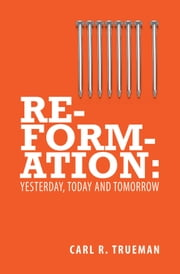 Reformation ebook by Trueman, Carl