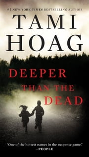 Deeper Than the Dead ebook by Tami Hoag
