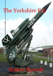 The Yorkshire Erk ebook by Robert Rycroft