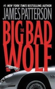 The Big Bad Wolf ebook by James Patterson