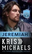 Jeremiah ebook by Kris Michaels