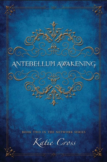 Antebellum Awakening ebook by Katie Cross