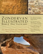Zondervan Illustrated Bible Dictionary ebook by J. D. Douglas,Merrill C. Tenney,Moisés Silva