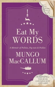 Eat My Words ebook by M MacCallum