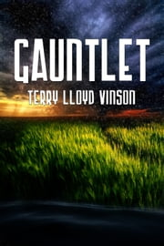 Gauntlet ebook by Terry Lloyd Vinson
