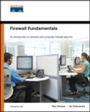 Firewall Fundamentals ebook by Wes Noonan,Ido Dubrawsky
