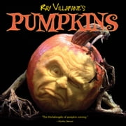Ray Villafane's Pumpkins ebook by Ray Villafane