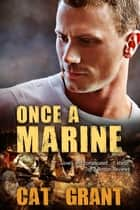 Once a Marine ebook by Cat Grant
