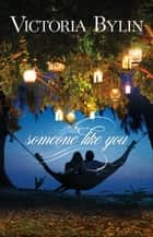 Someone Like You ebook by Victoria Bylin