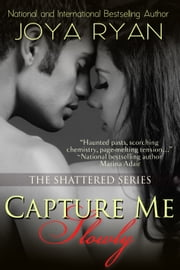 Capture Me Slowly ebook by Joya Ryan