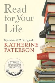 Read for Your Life #20 ebook by Katherine Paterson
