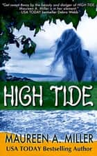 High Tide ebook by Maureen A. Miller