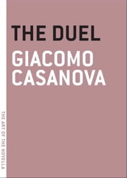 The Duel ebook by Giacomo Casanova,James Marcus