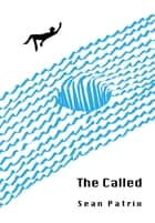 The Called ebook by Sean Patrix