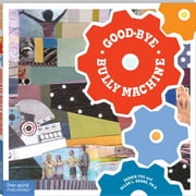 Good-Bye Bully Machine ebook by Fox, Debbie