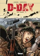 D-Day - Tome 01 - Overlord ebook by Christian Godard, Fred Marschall