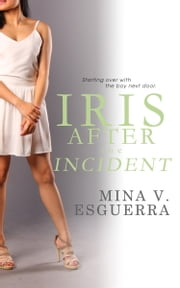 Iris After the Incident ebook by Mina V. Esguerra