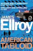 American Tabloid ebook by James Ellroy
