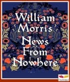 News From Nowhere 電子書 by William Morris