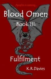 Blood Omen Book III: Fulfilment ebook by Katie Ruth Davies