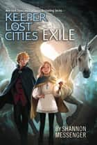 Exile ebook by Shannon Messenger