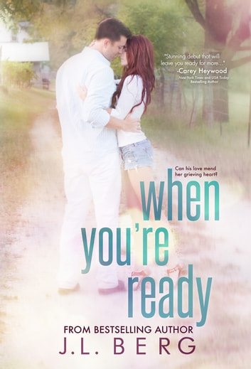 When You're Ready ebook by J.L. Berg