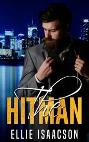 The Hitman - A Mafia Romance ebook by Ellie Isaacson