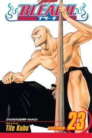Bleach, Vol. 23 - iMala Suerte! ebook by Tite Kubo