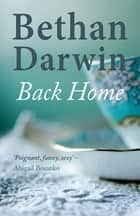 Back Home ebook by Bethan Darwin