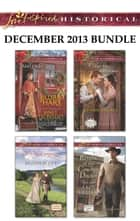 Love Inspired Historical December 2013 Bundle - Mail-Order Mistletoe Brides\The Wife Campaign\A Hero for Christmas\Return of the Cowboy Doctor ebook by Regina Scott, Jo Ann Brown, Lacy Williams