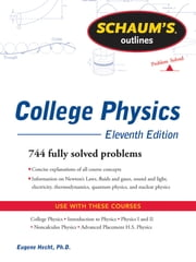 Schaum's Outline of College Physics, 11th Edition ebook by Frederick Bueche,Eugene Hecht