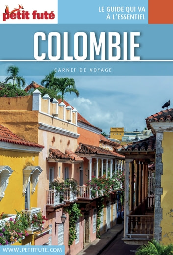 COLOMBIE 2016 Carnet Petit Futé ebook by Dominique Auzias,Jean-Paul Labourdette