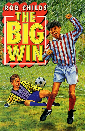 The Big Win ebook by Rob Childs