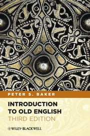 Introduction to Old English ebook by Peter S. Baker
